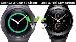 Gear S2 vs Gear S2 Classic - Look & Feel Comparison
