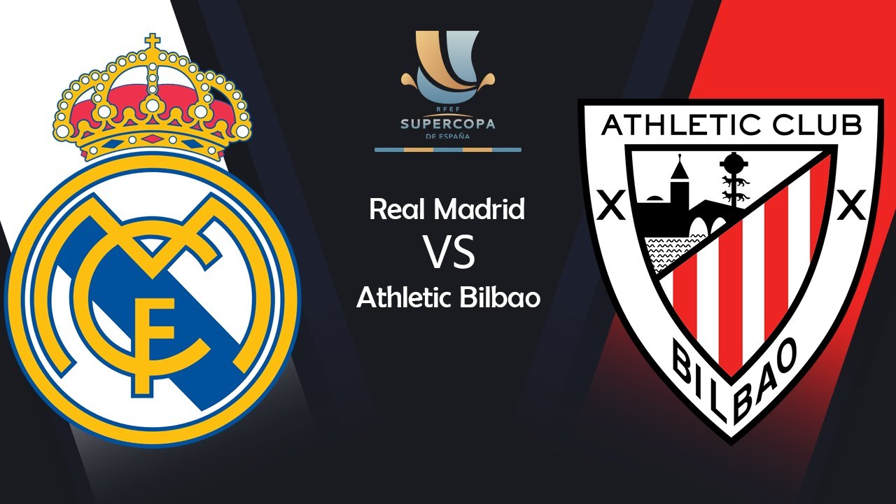 Real Madrid vs Athletic Bilbao, Spanish Supercup 202021 MATCH PREVIEW, Lineup & Prediction - YouTube