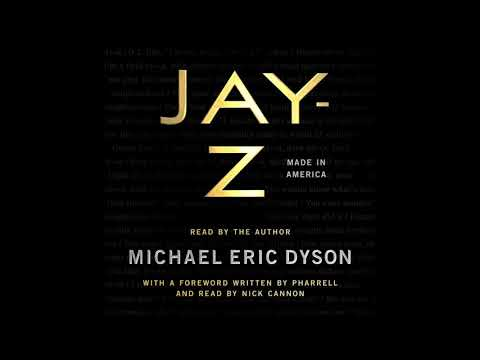 JAY-Z: Made In America, By Michael Eric Dyson Audiobook Excerpt