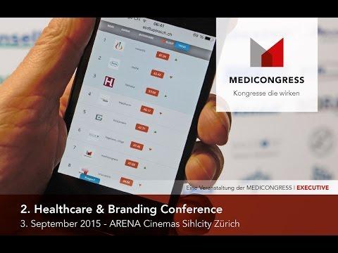 2. Healthcare & Branding Conference 3. September 2015 - Arena Cinema Sihlcity Zürich