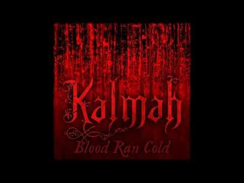 Kalmah - Blood Ran Cold