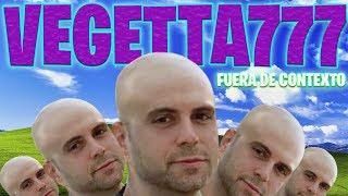 Vegetta777 fuera de contexto