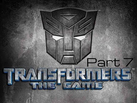 Transformers: The Game [Playthrough/Commentary] Part 7