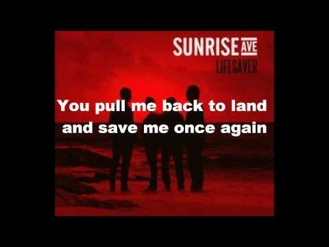 Lifesaver - Sunrise Avenue (Lyrics)
