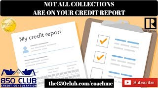 Why Some Collections Aren't On Your Credit Report - No Credit,FICO, Budget, Bankruptcy, Credit Karma