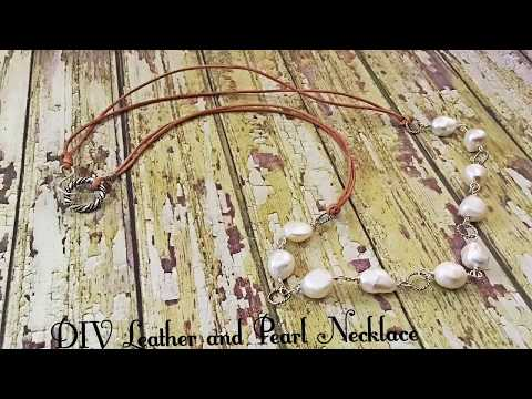 How To Make A DIY Pearl And Leather Necklace By Denise Mathew