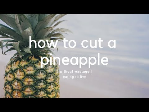 How to Cut a Pineapple Without Wastage 🍍The Best & Only Way You'll Ever Need