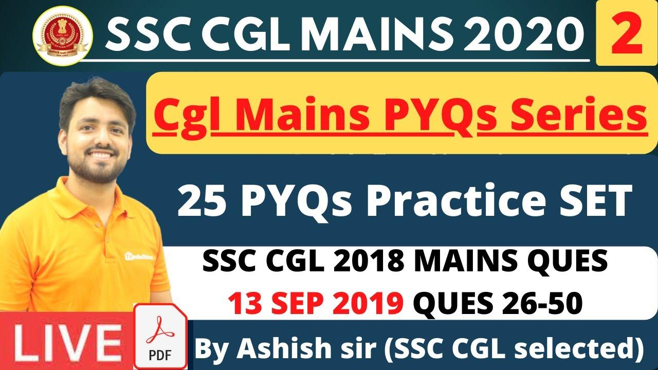 SSC CGL Mains PYQs series ssc cgl 2020  day2 (SSC CGL 2018 MAINS 13 SEP 2019) 26-50 by ashish sir