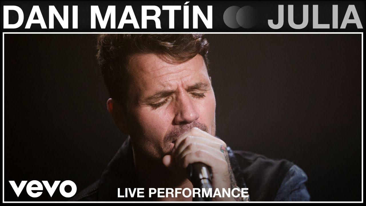 Download Dani Martin - Julia - Live Performance | Vevo