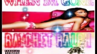 Ratchet Ralph - When Im Gone