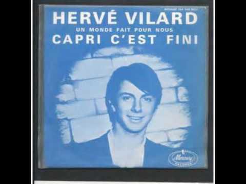 Hervé Vilard : Un Monde Fait Pour Nous.