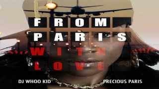 Precious Paris Ft. 50 Cent - Everything OK - From Paris With Love Mixtape 2012