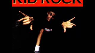 Kid Rock~Back From the Dead