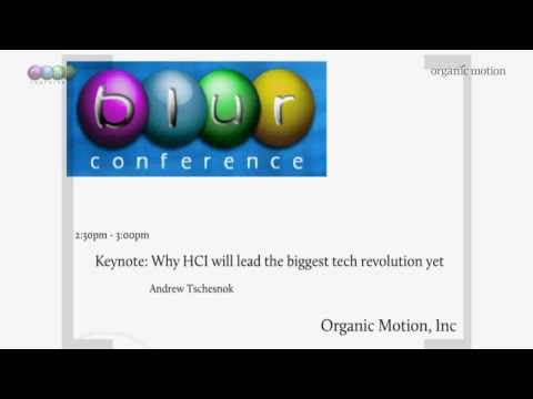 Why HCI will lead the biggest technology revolution yet. Andrew Tschesnok, BlurCon 2011