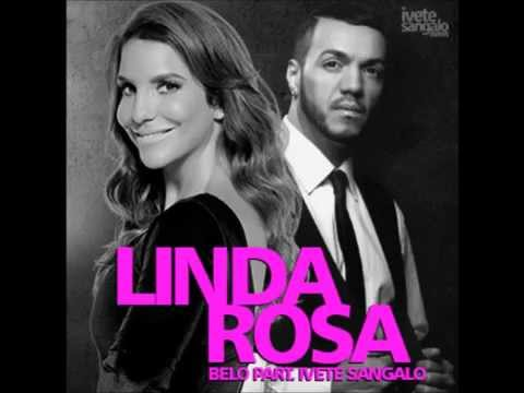 Linda Rosa - Belo part. Ivete Sangalo