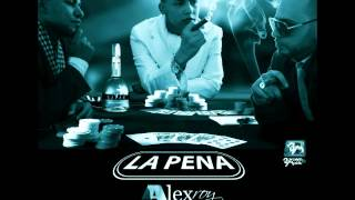 La Pena Alex Roy (Prod:Alex Roy / El High)