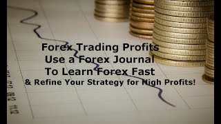 Forex Trading Basics for Beginners - An FX Journal to Make Money  & Improve Your Strategies Profits