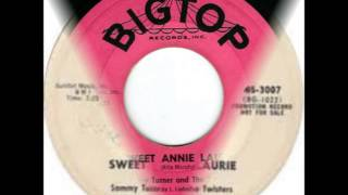 SAMMY TURNER AND THE TWISTERS- SWEET ANNIE LAURIE / THUNDERBOLT - BIGTOP 3007 - 1959