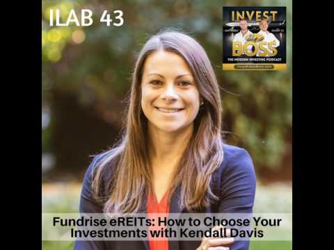 43: Fundrise eREITs: How to Choose Your Investments with Kendall Davis