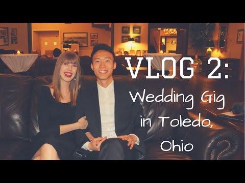 VLOG 2: Wedding Gig in Toledo, Ohio