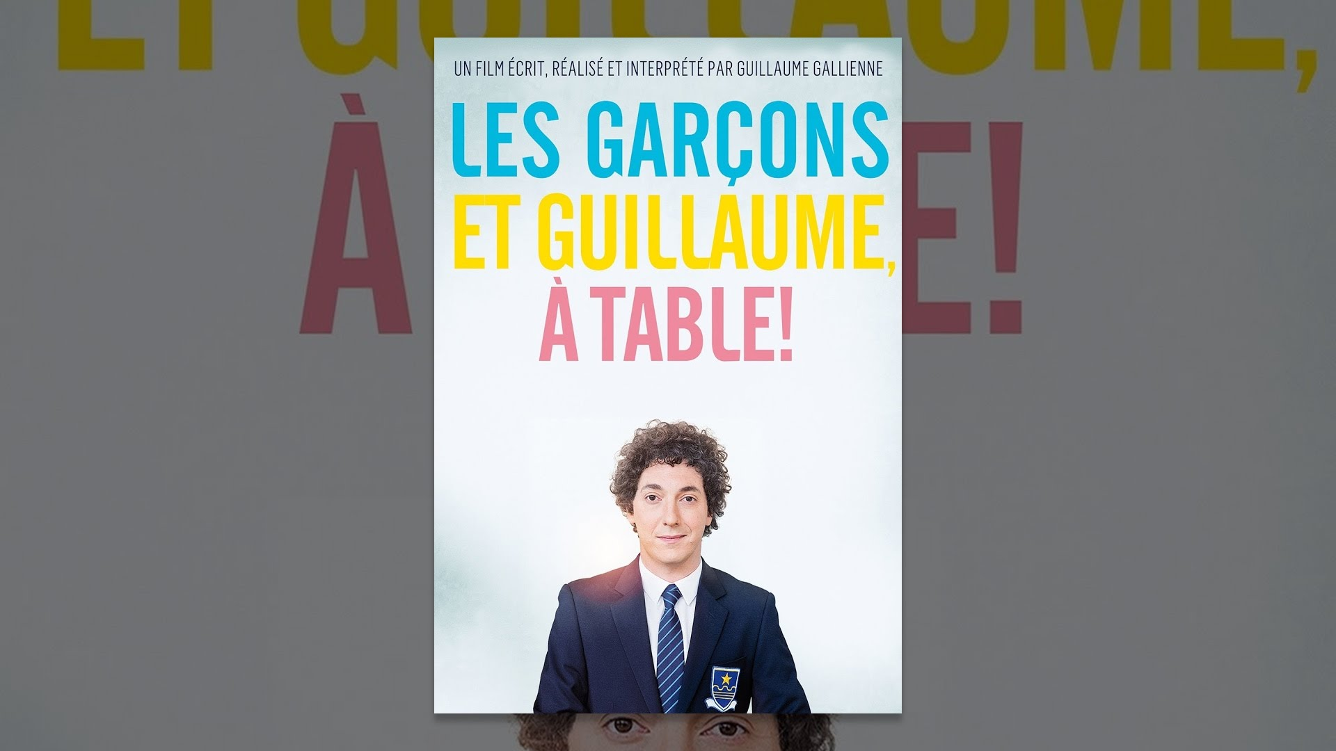 Les garcons et guillaume a table youtube - Les garcons et guillaume a table bande annonce ...