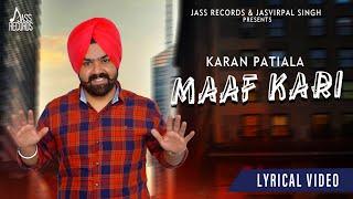 Maaf Kari | ( Full Song) | Karan Patiala | New Punjabi Songs 2019 | Latest Punjabi Songs 2019