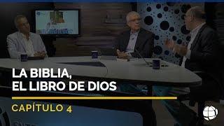 """2 Temporada Entendiendo Los Tiempos Cap #4 """"La Biblia, el libro de Dios"""""""