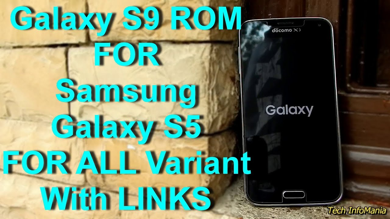 S9 Rom for Galaxy S5 With Links SnapDragon's Only