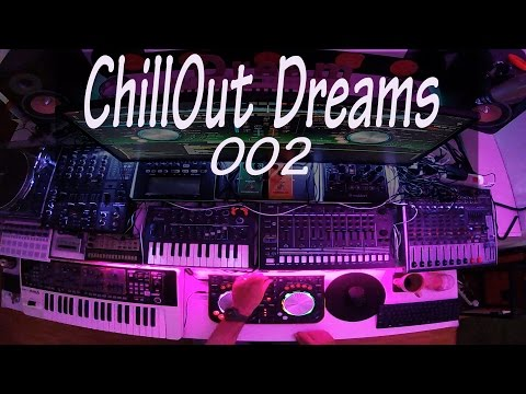 ChillOut Dreams 002