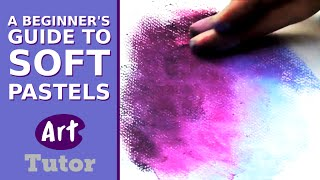 A Beginner's Guide to Soft Pastels