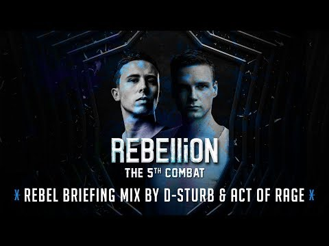 REBELLiON 2017 - Rebel Briefing Mix by D-Sturb & Act of Rage