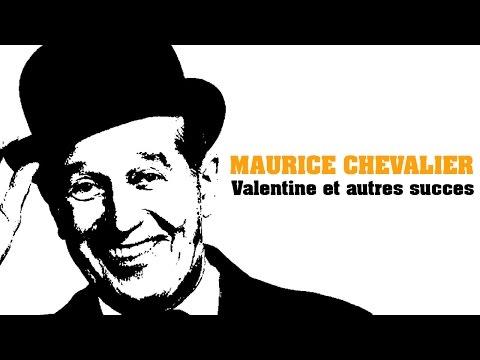 Maurice Chevalier - Valentine et autres succès (Full Album / Album complet)
