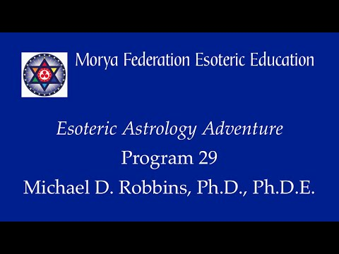 Esoteric Astrology Adventure 29