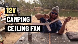 12 volt Ceiling Fan We Use For Camping I The Camp Man