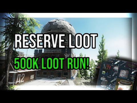 Reserve Loot Run 500k in 10 Minutes - Escape From Tarkov