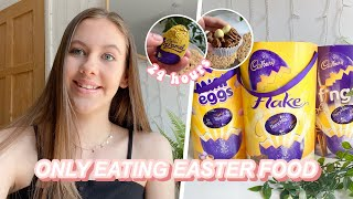 i ONLY ate EASTER foods for 24 hours!