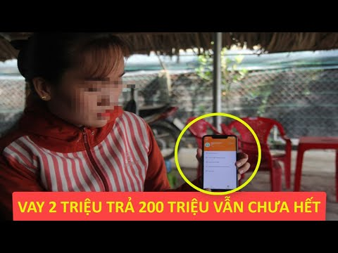 Vay 8 Triệu Qua App Online Phải Trả Hơn 200 Triệu Vẫn Chưa Hết - News Tube