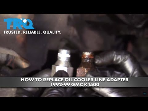 How To Replace Oil Cooler Line Adapter 1992-99 GMC K1500