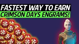 Destiny 2 - The Fastest Way To Earn Crimson Engrams! (The Best Way To Earn Crimson Day Engrams!)