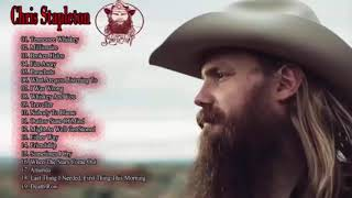 Chris Stapleton Greatest Hits Full Album - Best Of Chris Stapleton
