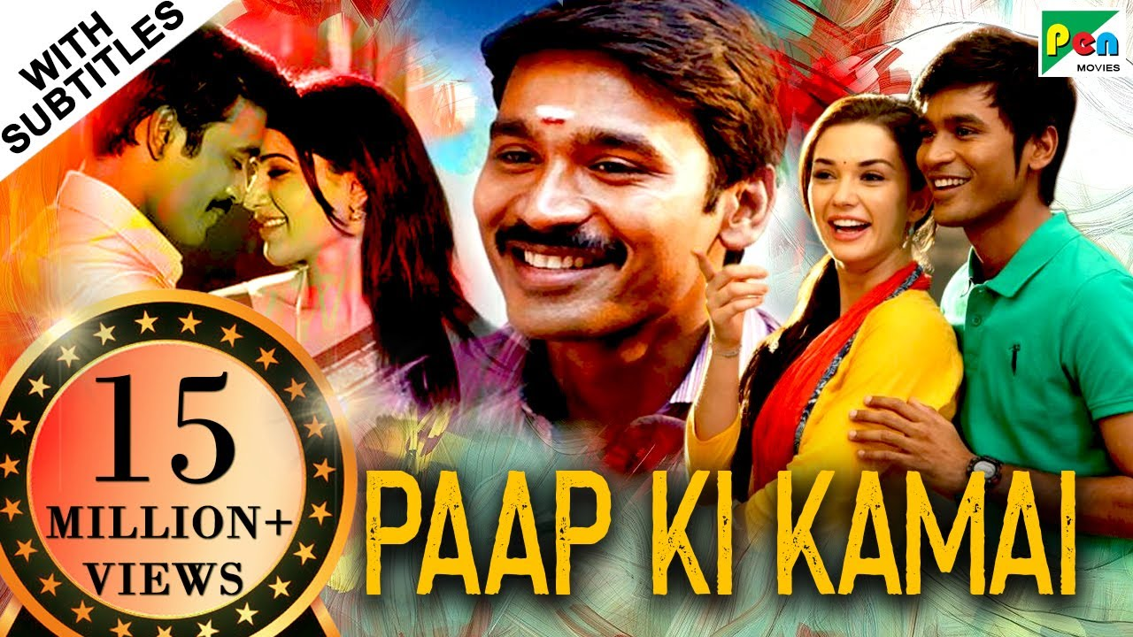 Download Paap Ki Kamai (HD) Full Hindi Dubbed Movie   Thanga Magan   Dhanush, Samantha, Amy Jackson