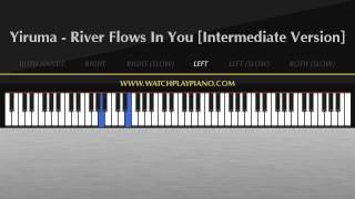Yiruma - River Flows In You [Intermediate Piano Tutorial]
