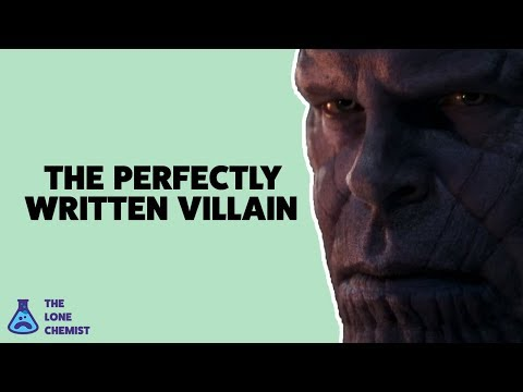 Why Thanos is a Perfectly Written Villain