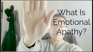 What Is Emotional Apathy?
