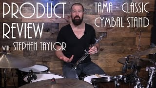 Product Review - Tama Classic Cymbal Stand (Stephen Taylor)