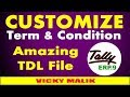 Tally Invoice Terms & Conditions TDL File, Tally Custom Terms and Conditions TDL, Tally TDL Files