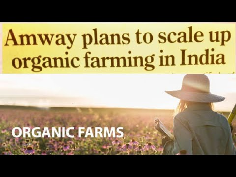Amway Plans to Scale up Organic farming In India || Published In News Paper || Amway Credibility