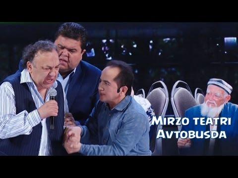 Mirzo teatri - Avtobusda | Мирзо театри - Автобусда 2015