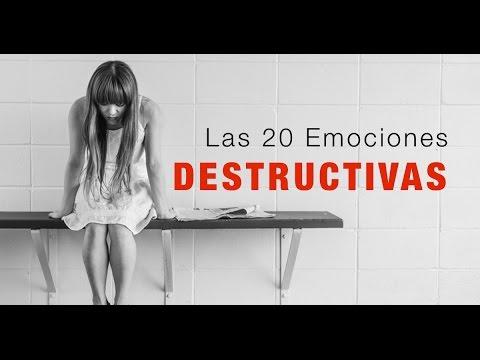 Las 20 Emociones Destructivas | Inteligencia Emocional