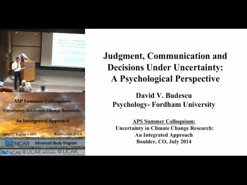 Judgment, Communication, and Decisions Under Uncertainity: Psychology